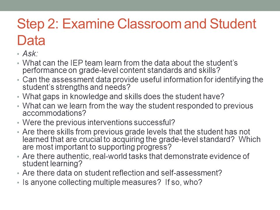 Step 2: Examine Classroom and Student Data