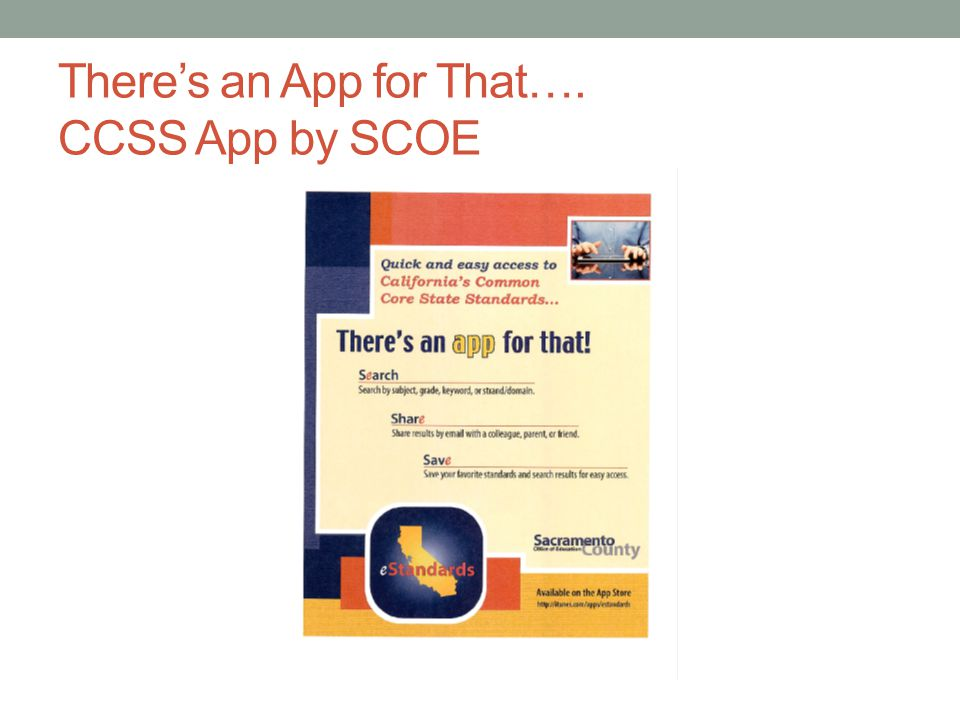 There's an App for That…. CCSS App by SCOE