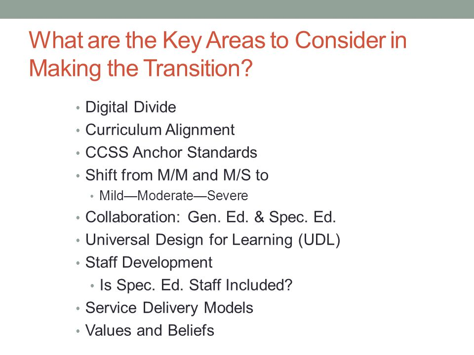 What are the Key Areas to Consider in Making the Transition