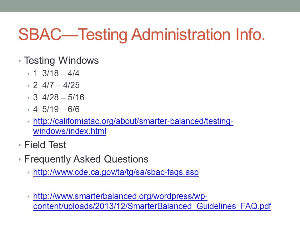 SBAC—Testing Administration Info.