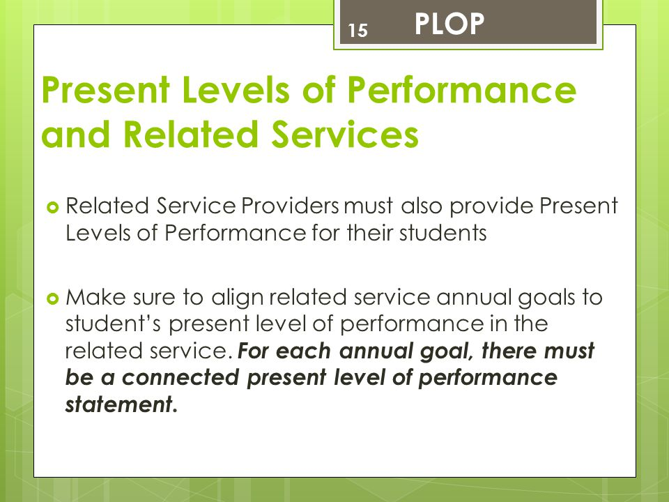 Present Levels of Performance and Related Services