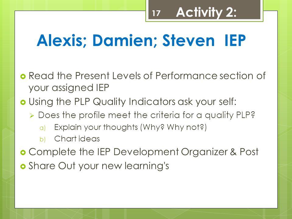 Alexis; Damien; Steven IEP