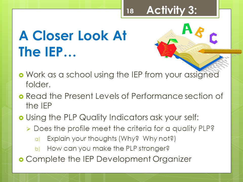 A Closer Look At The IEP…