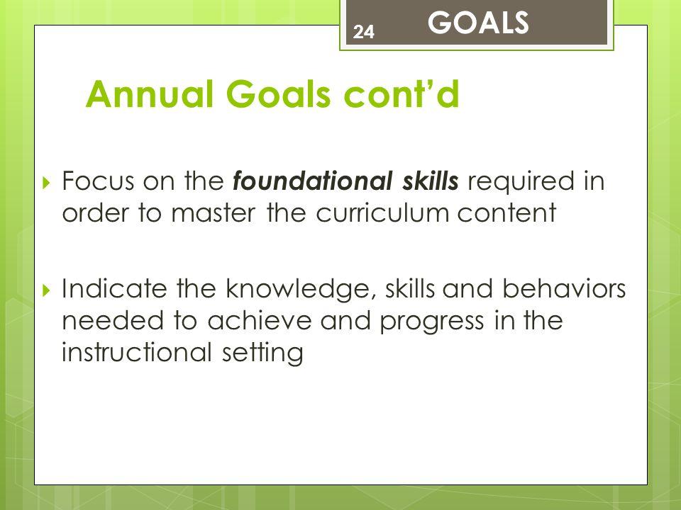 Annual Goals cont'd GOALS