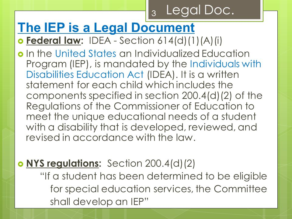 The IEP is a Legal Document