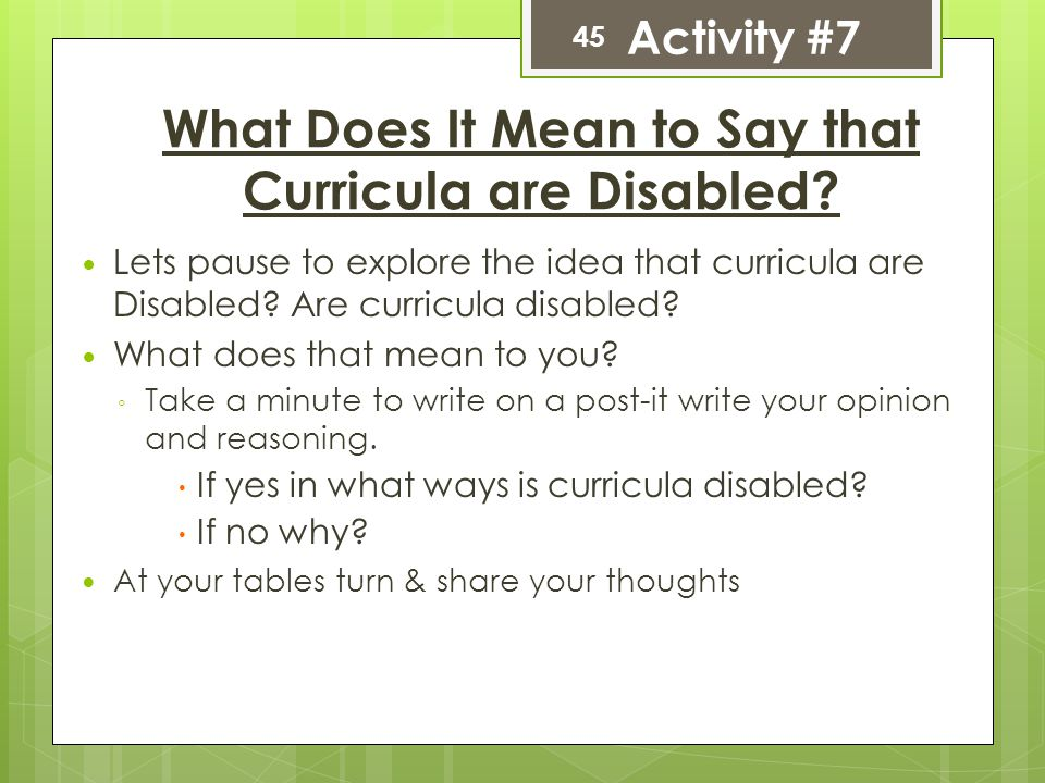 What Does It Mean to Say that Curricula are Disabled