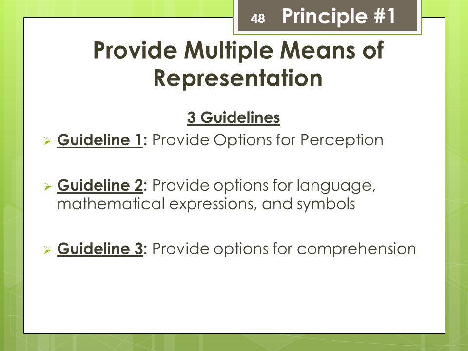 Provide Multiple Means of Representation