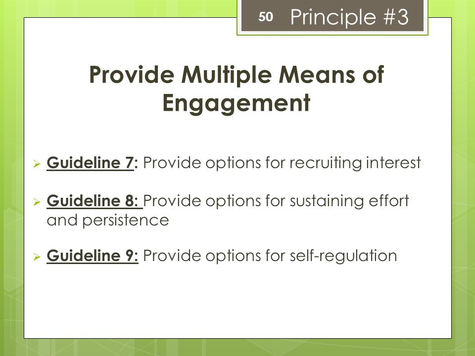 Provide Multiple Means of Engagement