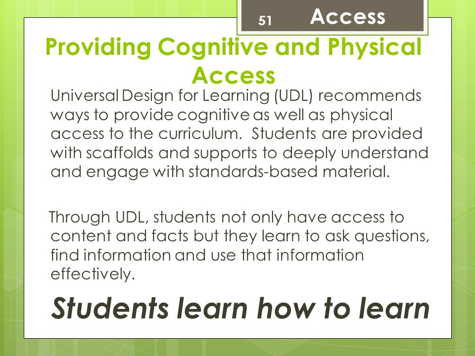 Providing Cognitive and Physical Access