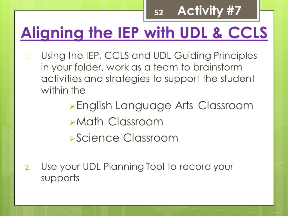 Aligning the IEP with UDL & CCLS