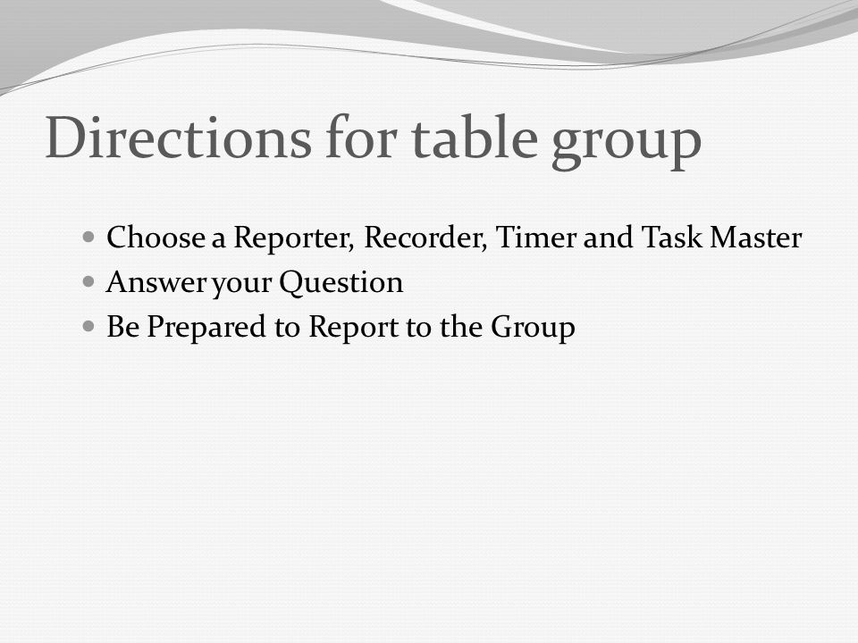 Directions for table group
