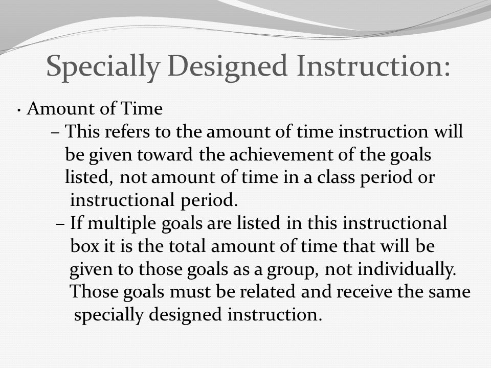 Specially Designed Instruction: