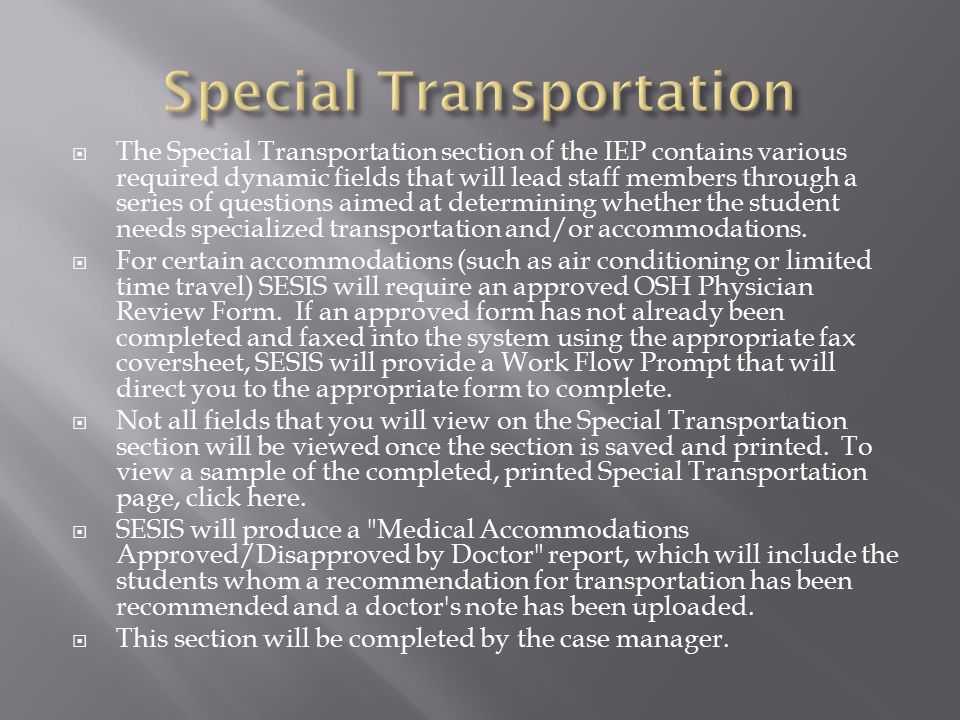 Special Transportation