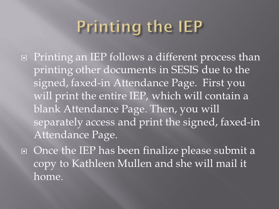 Printing the IEP