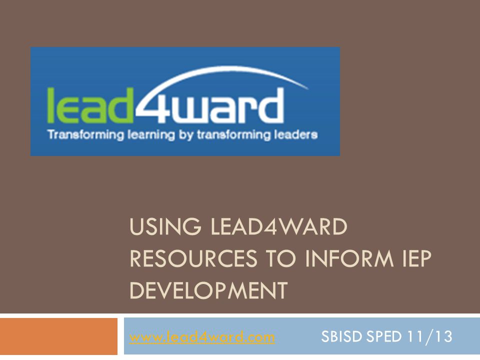 Using lead4ward Resources to Inform IEP Development