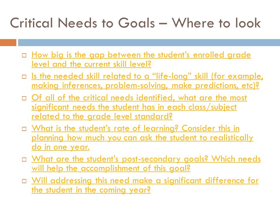 Critical Needs to Goals – Where to look