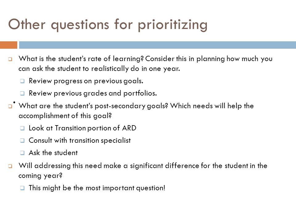 Other questions for prioritizing