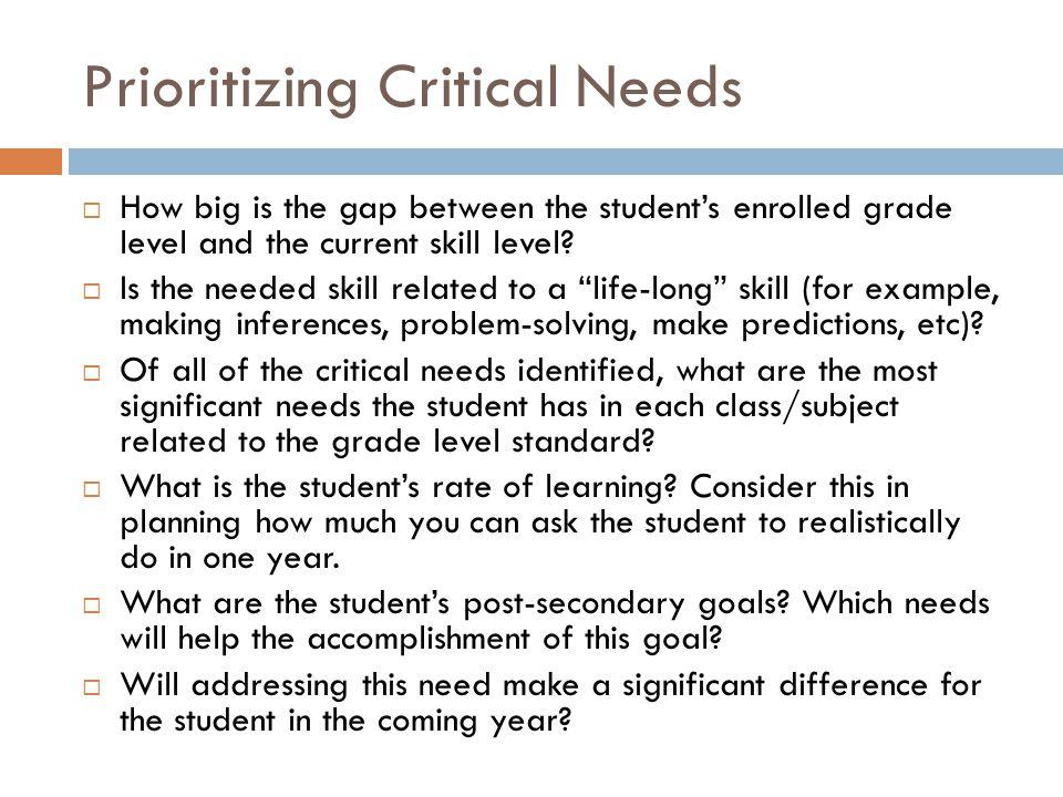 Prioritizing Critical Needs