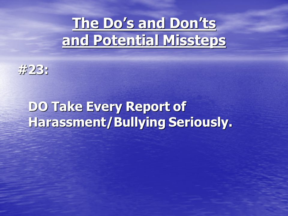 The Do's and Don'ts and Potential Missteps