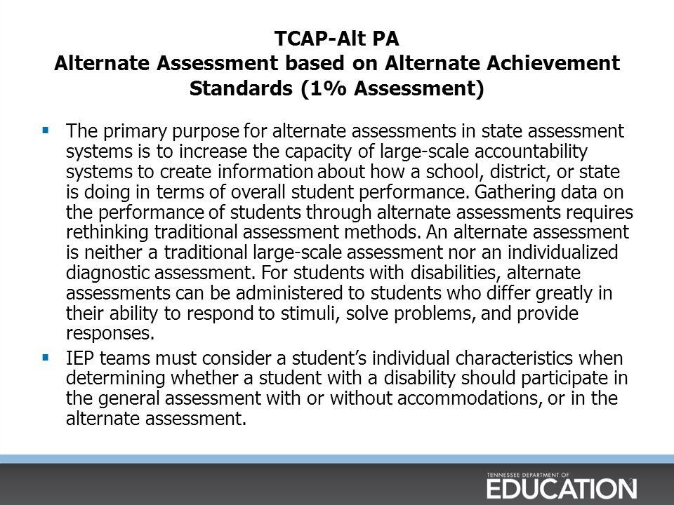 TCAP-Alt PA Alternate Assessment based on Alternate Achievement Standards (1% Assessment)