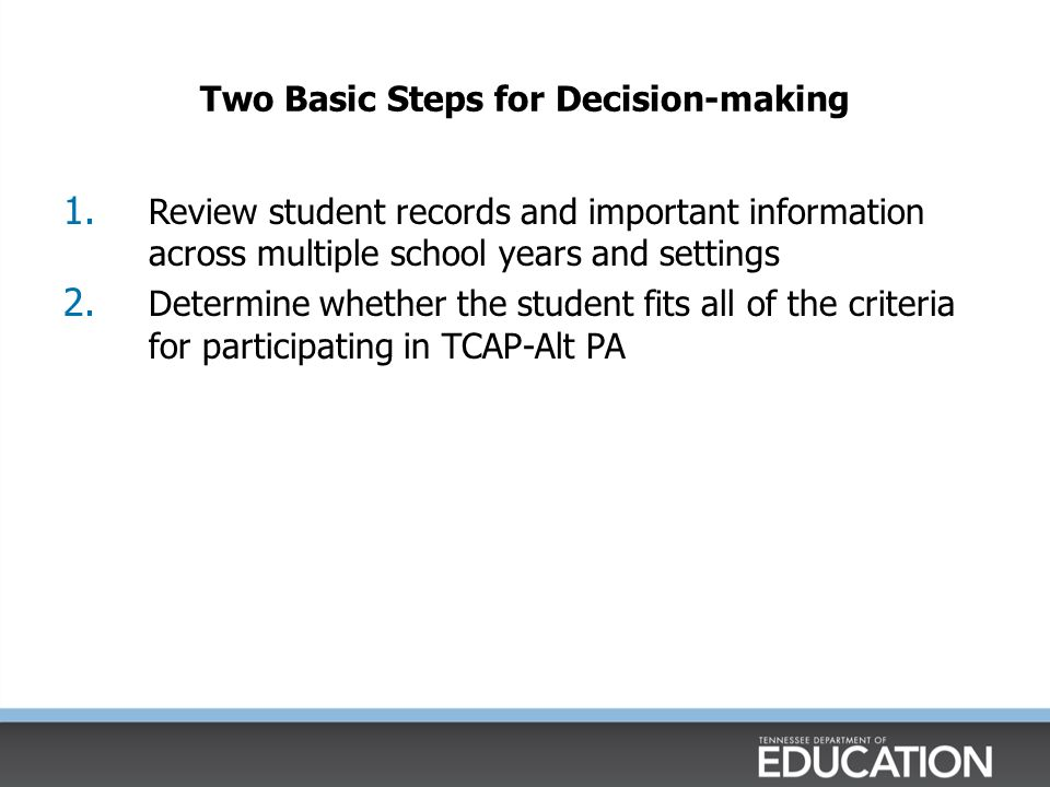 Two Basic Steps for Decision-making