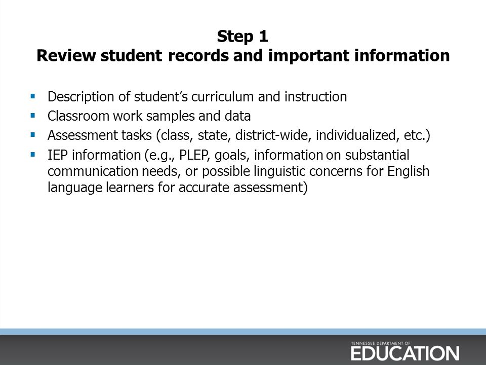 Step 1 Review student records and important information