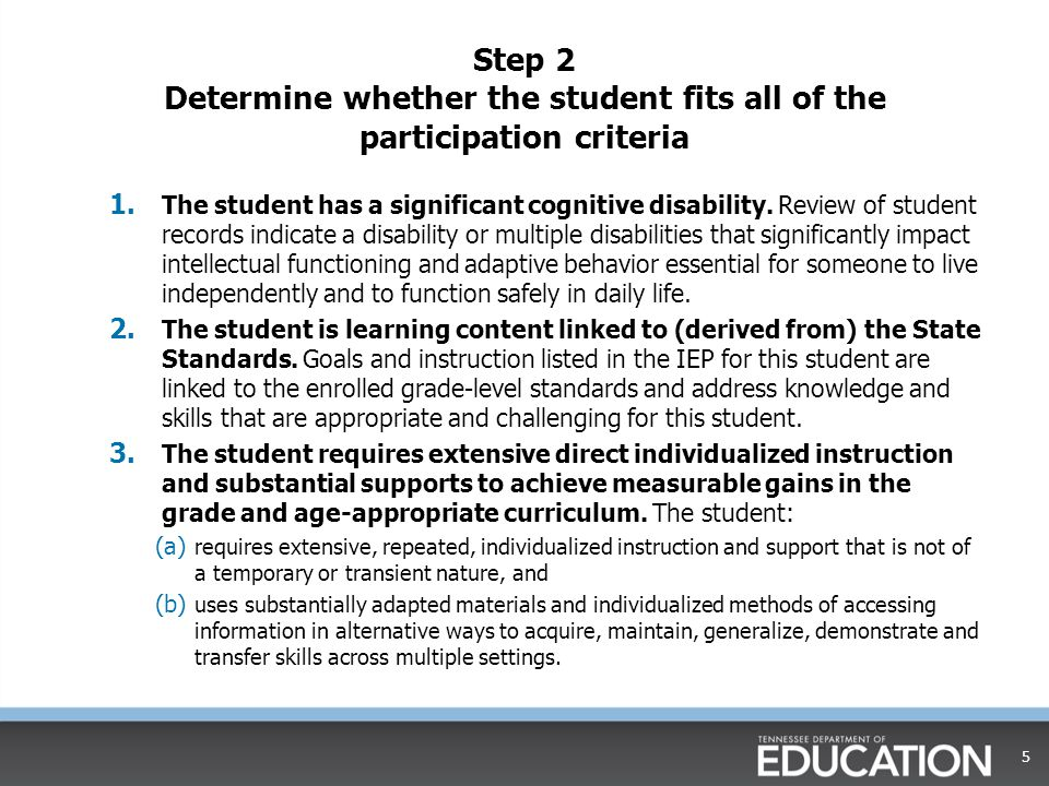 Step 2 Determine whether the student fits all of the participation criteria