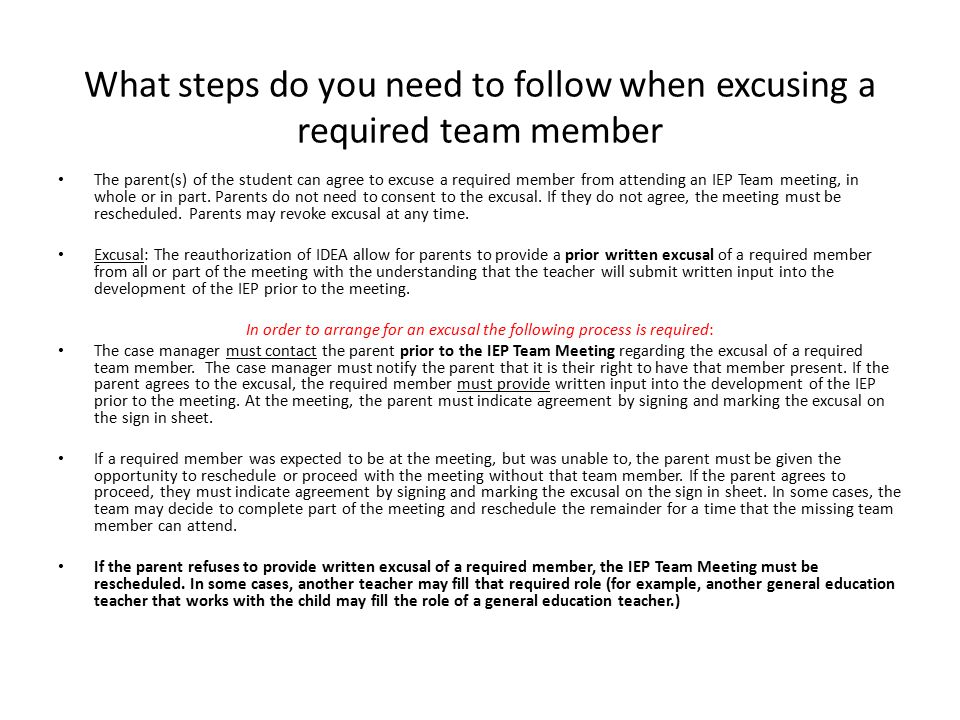 What steps do you need to follow when excusing a required team member
