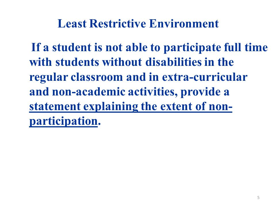 Least Restrictive Environment