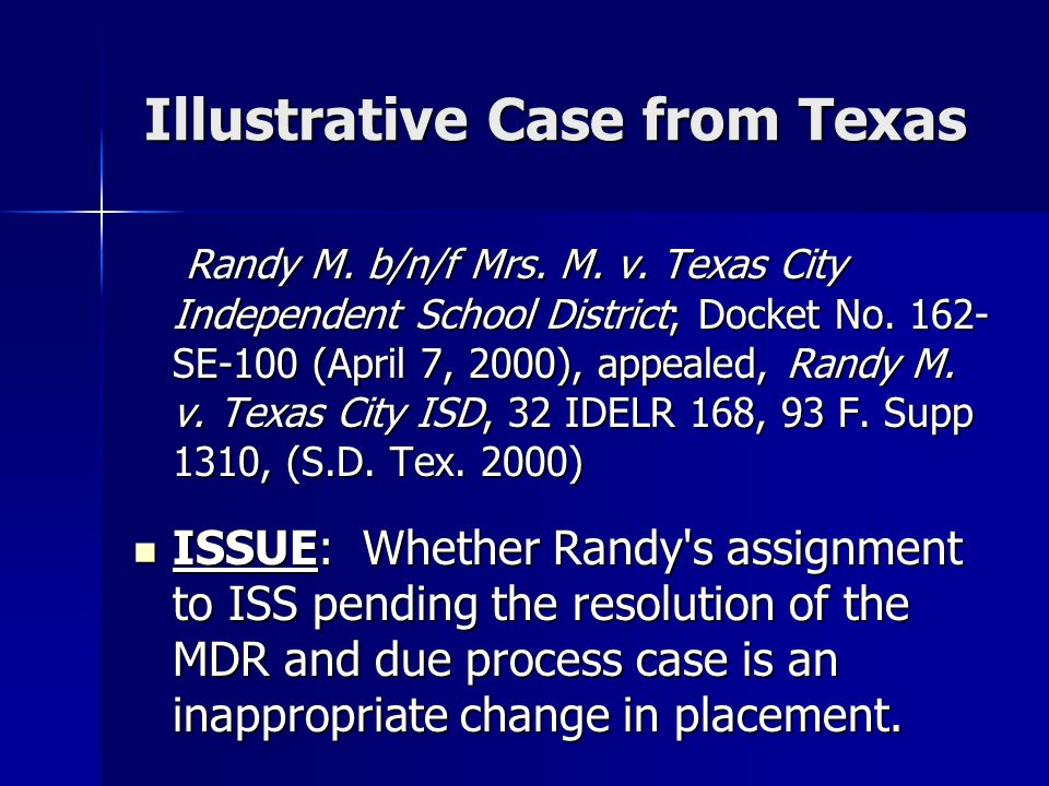 Illustrative Case from Texas
