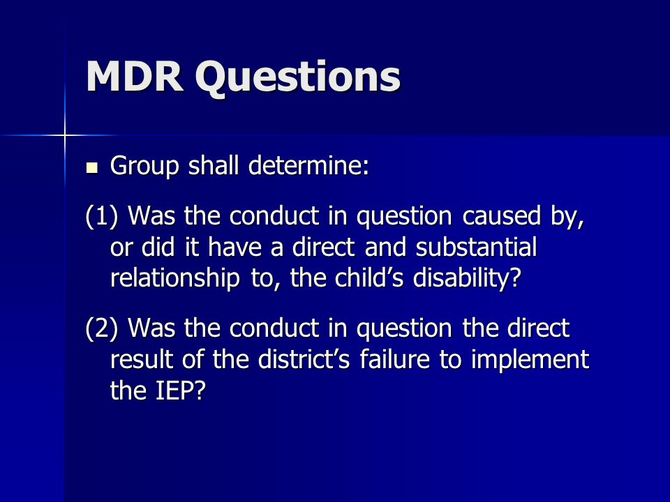 MDR Questions Group shall determine: