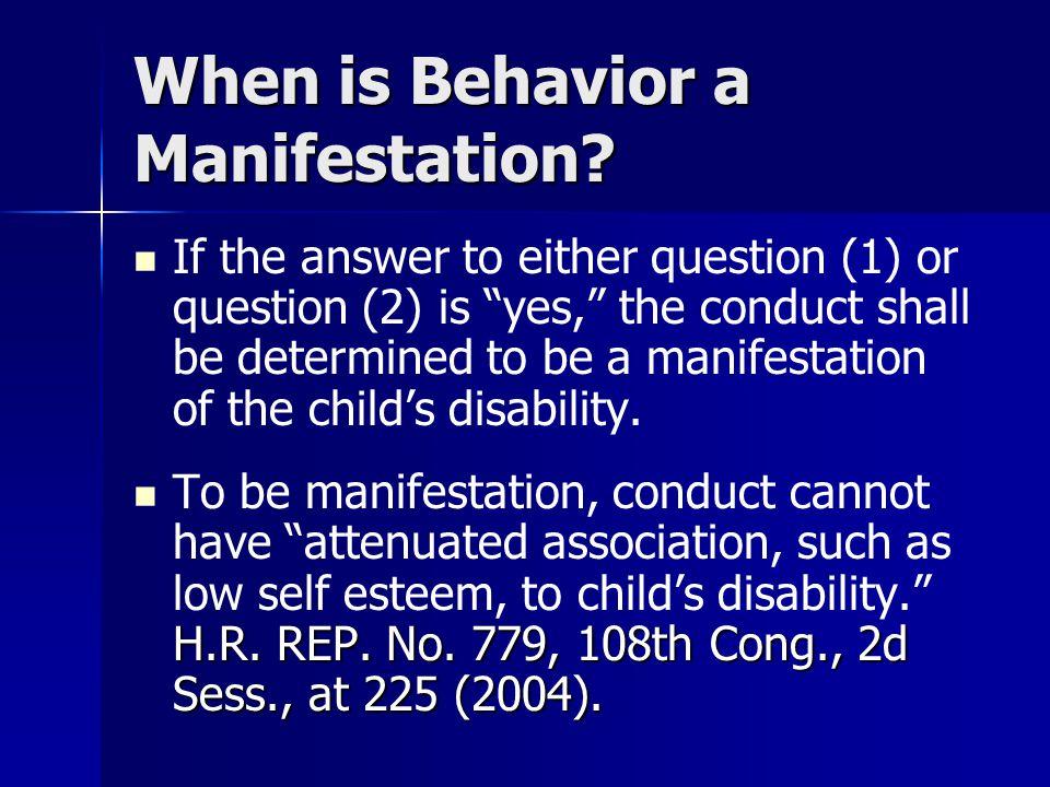 When is Behavior a Manifestation