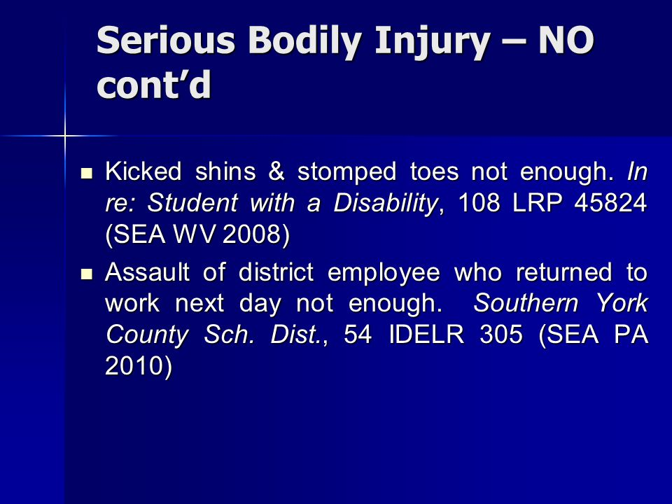 Serious Bodily Injury – NO cont'd