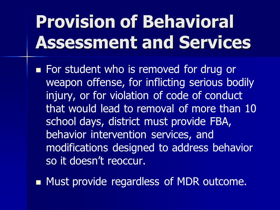 Provision of Behavioral Assessment and Services