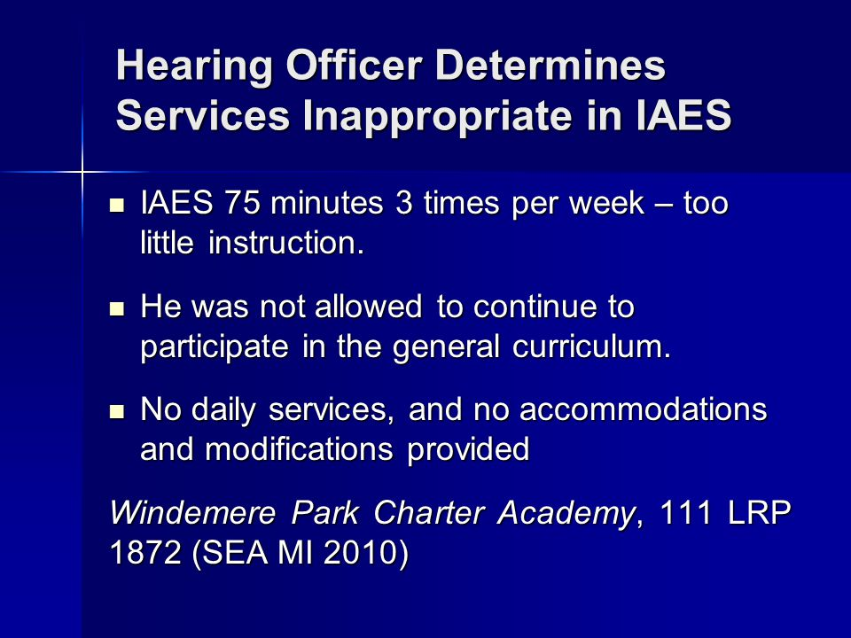 Hearing Officer Determines Services Inappropriate in IAES