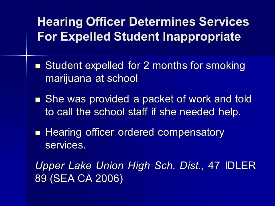 Hearing Officer Determines Services For Expelled Student Inappropriate