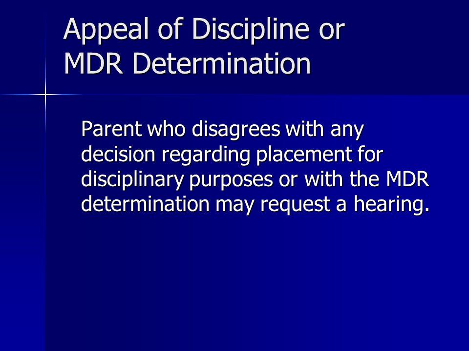 Appeal of Discipline or MDR Determination