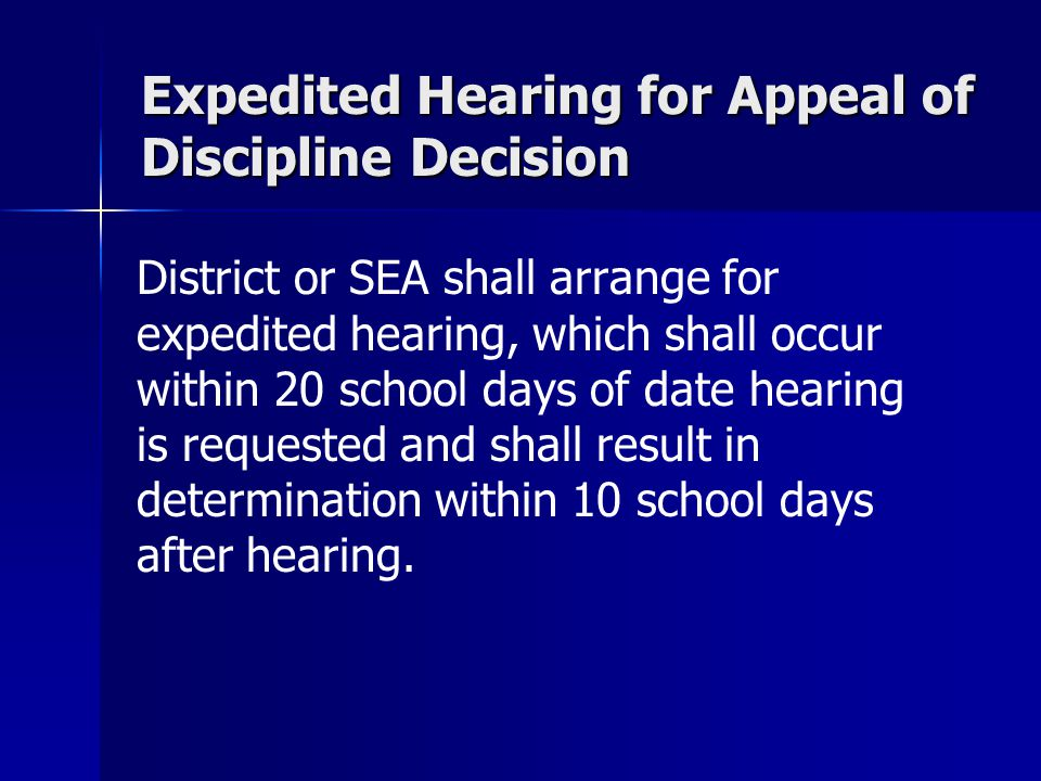 Expedited Hearing for Appeal of Discipline Decision