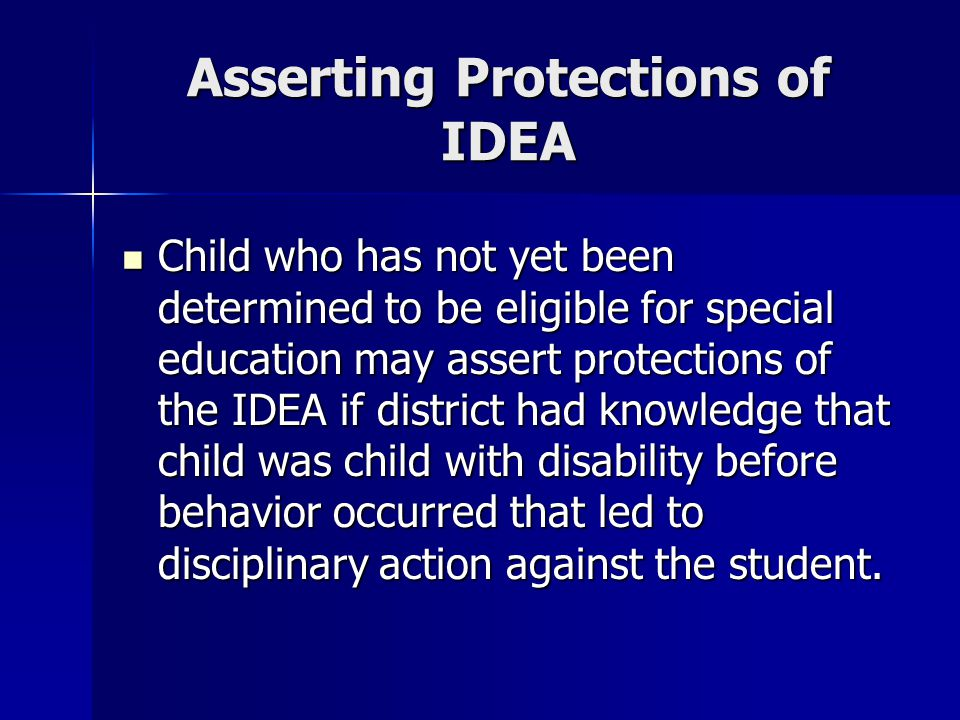 Asserting Protections of IDEA