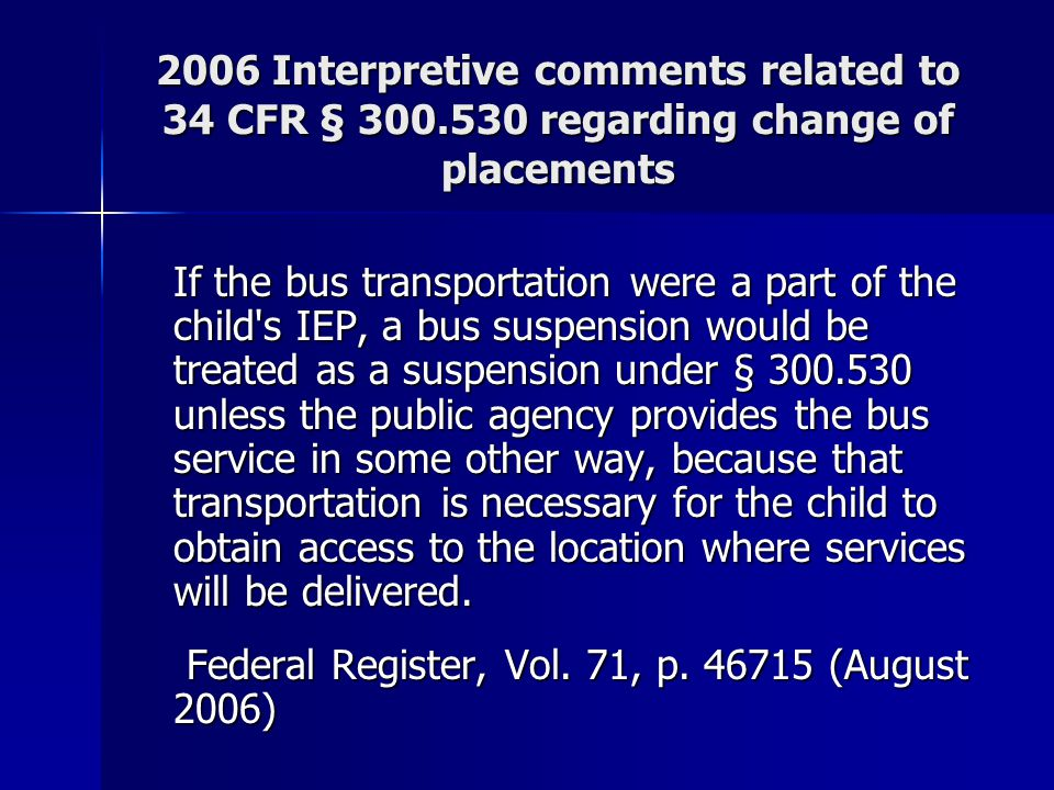 2006 Interpretive comments related to 34 CFR § 300