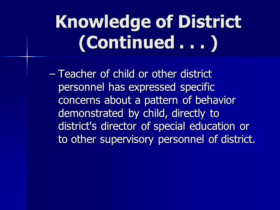 Knowledge of District (Continued . . . )