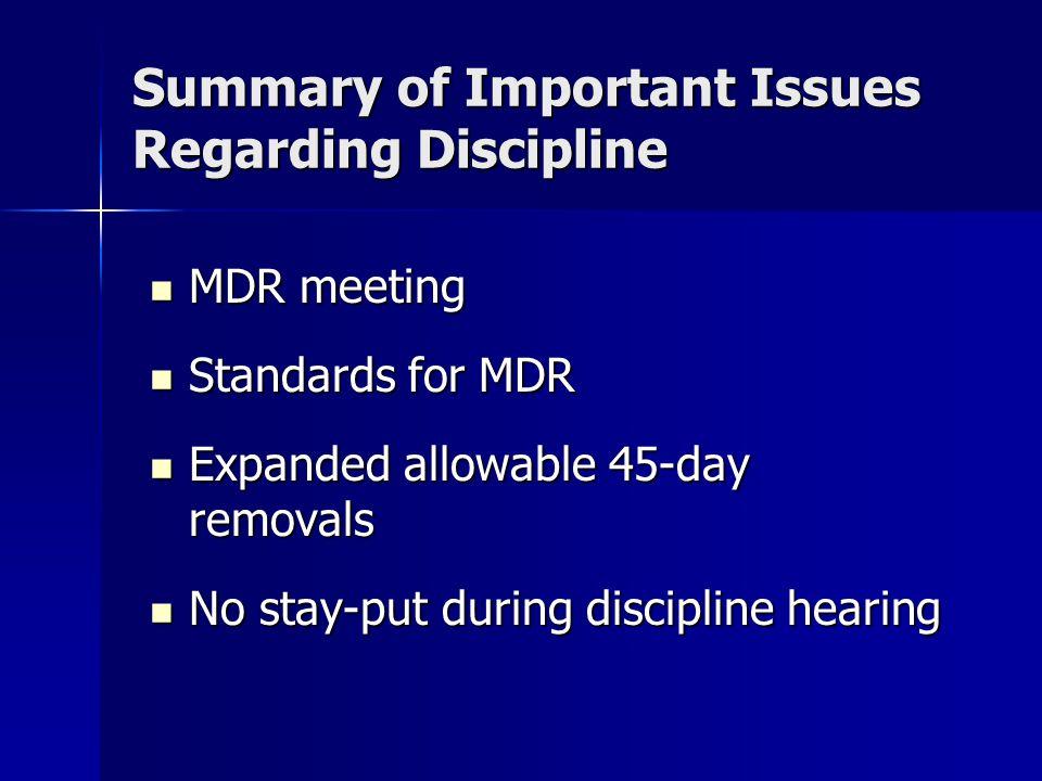 Summary of Important Issues Regarding Discipline