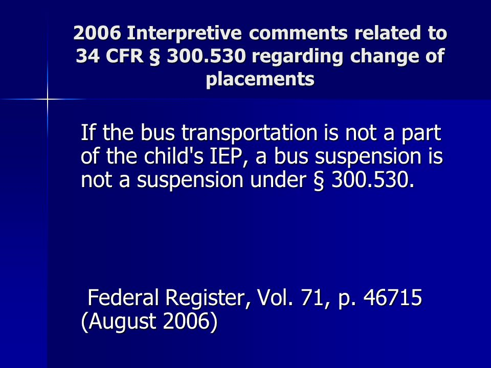 Federal Register, Vol. 71, p. 46715 (August 2006)