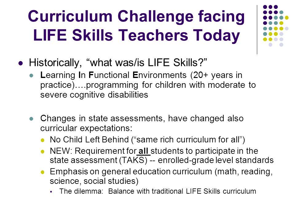 Curriculum Challenge facing LIFE Skills Teachers Today