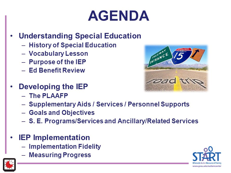 AGENDA Understanding Special Education Developing the IEP