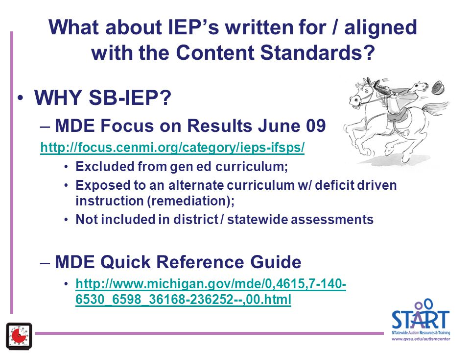 What about IEP's written for / aligned with the Content Standards