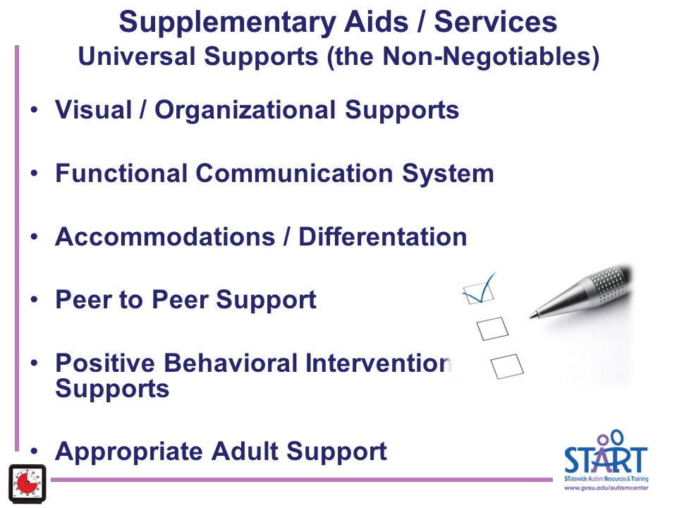 Supplementary Aids / Services Universal Supports (the Non-Negotiables)