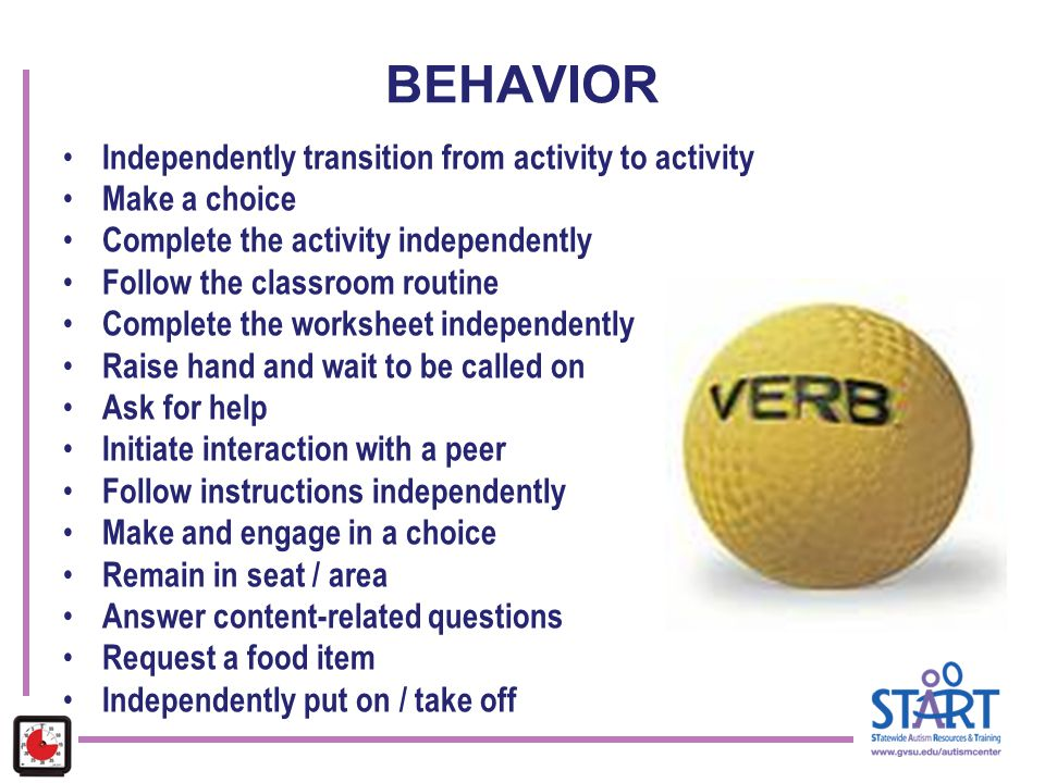 BEHAVIOR Independently transition from activity to activity