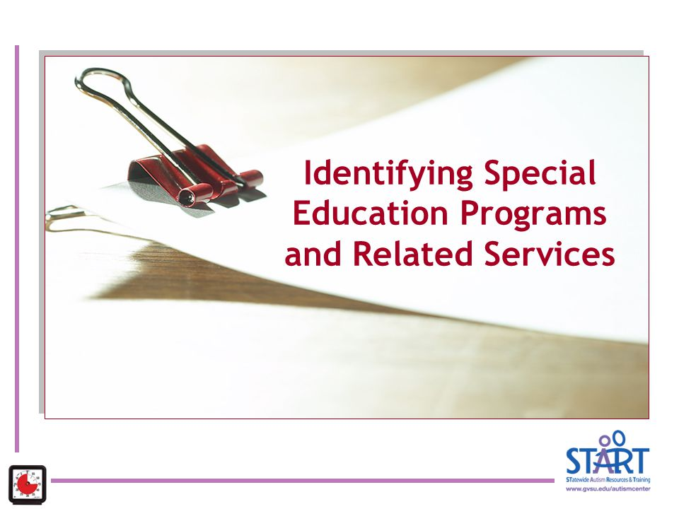 Identifying Special Education Programs and Related Services