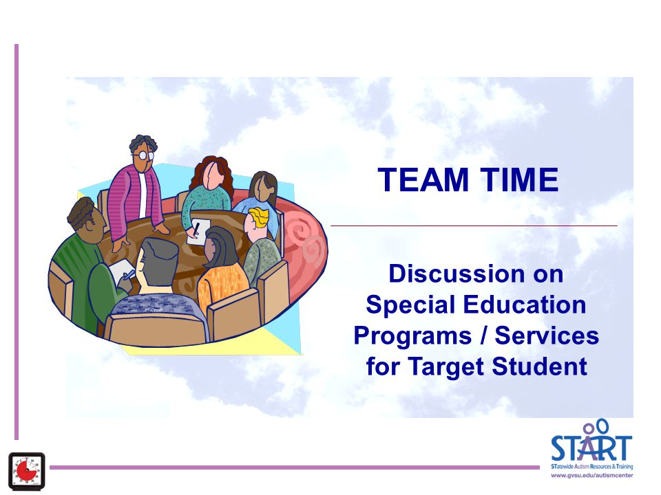 Special Education Programs / Services for Target Student